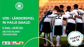 Die U 20 in Halle: Sei dabei!
