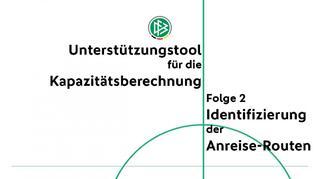 Unterstützungstool für die Kapazitätsberechnung - Folge 2: Identifizierung der Anreise-Routen