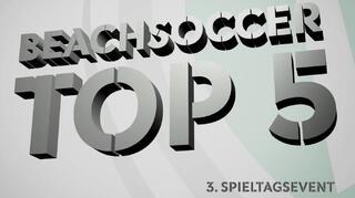 Deutsche Beachsoccer-Liga: Top5-Tore des dritten Spieltagsevents