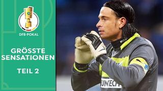 Die größten Sensationen im DFB-Pokal, Teil 2