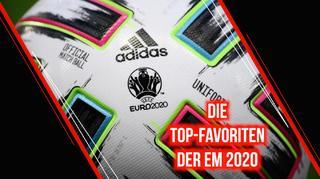 Die Favoriten der EM 2020