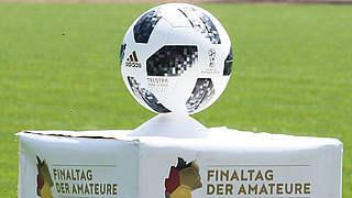 Anstoßzeiten für Finaltag der Amateure 2019 sind festgelegt