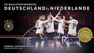 Hier gibt's Tickets für Klassiker gegen Niederlande und Argentinien