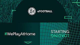 #WePlayAtHome: Virtuelles Charity-Turnier auf dfb-efootball.de