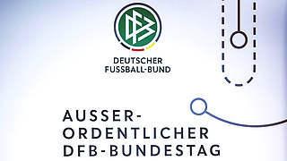 DFB plant Einberufung eines Außerordentlichen Bundestages