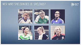 Wer wird die Spielerin des 18. Spieltags?