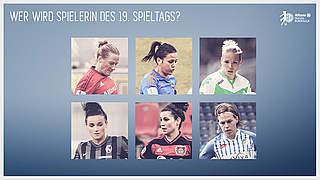 Wer wird die Spielerin des 19. Spieltags?